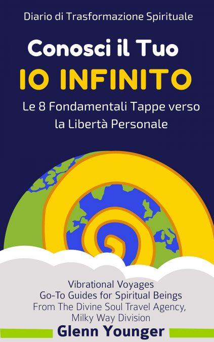 Divine Light Vibrations, spiritual trasformation, Diario di una trasformazione spirituale copertina, Glenn Younger author