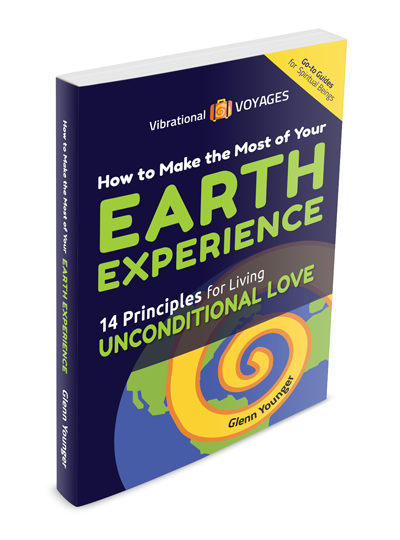 Spiritual Book Make the Most of Your Earth Experience