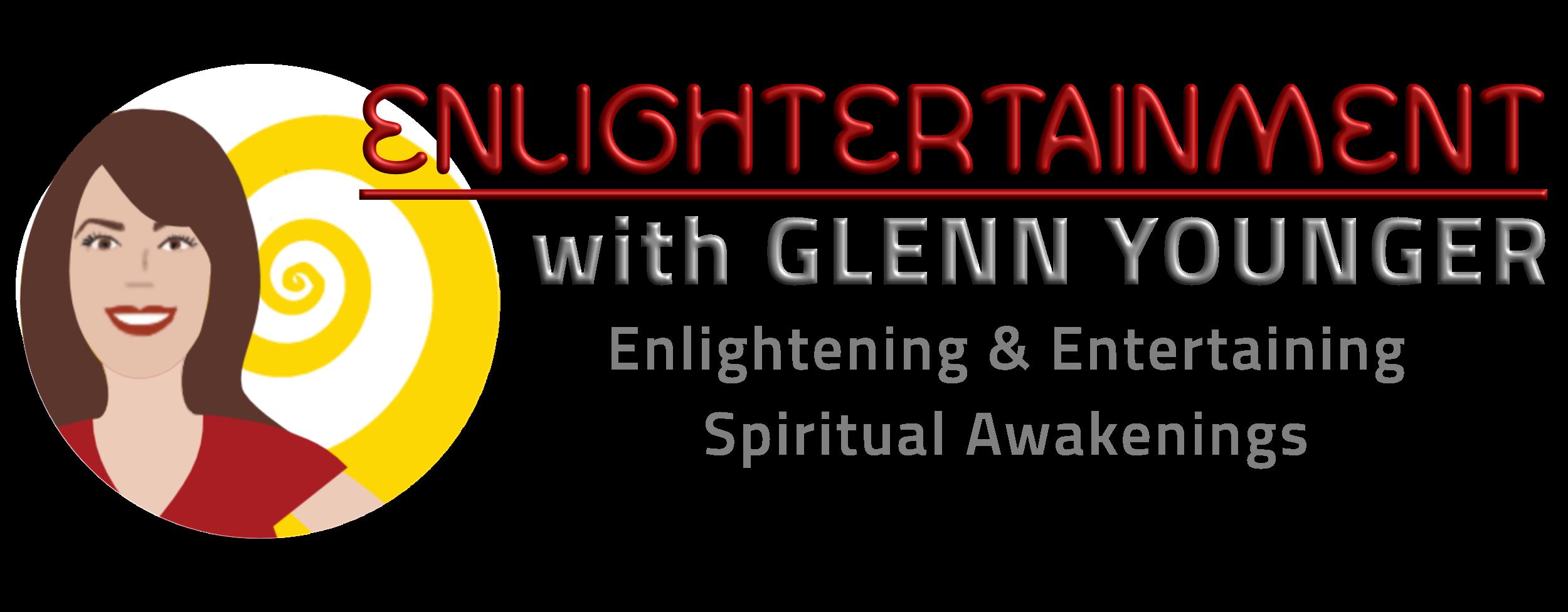 ENLIGHTERTAINMENT: Enlightening & Entertaining Spiritual Awakenings.